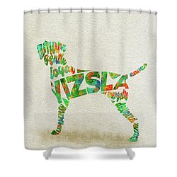 Shower Curtain featuring the painting Vizsla Watercolor Painting / Typographic Art by Inspirowl Design