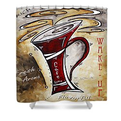 Wake Up Call Original Painting Madart Shower Curtain by Megan Duncanson