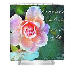 Walk By Faith Shower Curtain