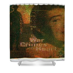 War Crimes Of The Heart Shower Curtain