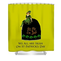 We All Irish This Beautiful Day Shower Curtain by Asok Mukhopadhyay
