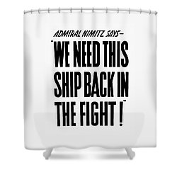 We Need This Ship Back In The Fight  Shower Curtain by War Is Hell Store