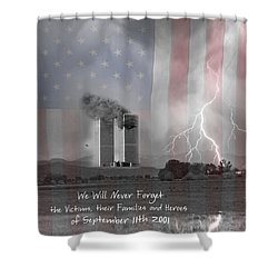 We Will Never Forget  The Victims Their Families And Heroes Shower Curtain by James BO  Insogna