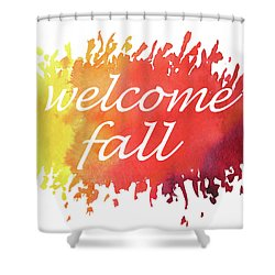 Shower Curtain featuring the painting Welcome Fall Watercolor by Irina Sztukowski