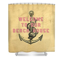 Shower Curtain featuring the digital art Welcome To Our Beach House by Edward Fielding