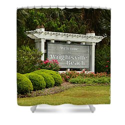 Welcome To Wrightsville Beach Nc Shower Curtain