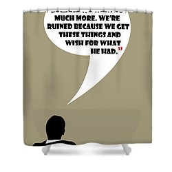 We're Flawed - Mad Men Poster Don Draper Quote Shower Curtain