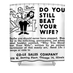 Shower Curtain featuring the digital art Why You Should Beat Your Wife by Reinvintaged