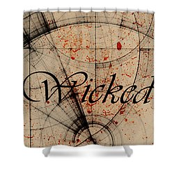 Wicked Shower Curtain by Cynthia Powell