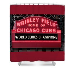 Wrigley Field Marquee Cubs World Series Champs 2016 Front Shower Curtain by Steve Gadomski