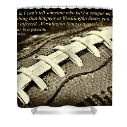 Wsu Cougar Quote Shower Curtain by David Patterson