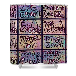 Yiddish Positive Phrases Shower Curtain by Sandra Silberzweig