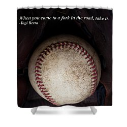 Yogi Berra Quote Shower Curtain by David Patterson