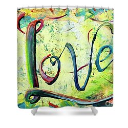 Shower Curtain featuring the painting You. Are. Loved. by Lisa DuBois