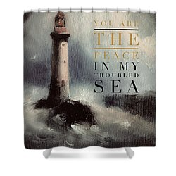 You Are The Peace In My Troubled Sea Lighthouse Shower Curtain
