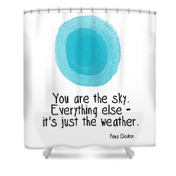 You Are The Sky Shower Curtain