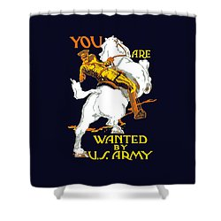 You Are Wanted By Us Army Shower Curtain by War Is Hell Store