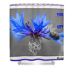 You Can Get Out Shower Curtain