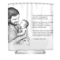 You Created Shower Curtain