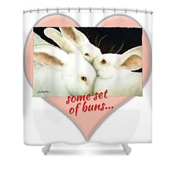 Some Set Of Buns... Shower Curtain