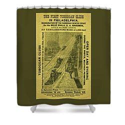 Advertisement For The First Toboggan Slide In Philadelphia Shower Curtain
