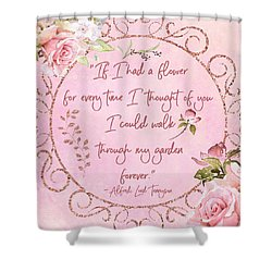 If I Had A Flower Love Artwork Shower Curtain