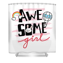 Awesome Girl - Baby Room Nursery Art Poster Print Shower Curtain