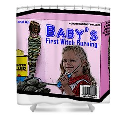 Baby's First Witch Hunt Shower Curtain