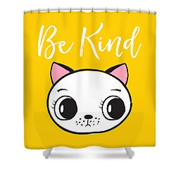 Be Kind - Baby Room Art Poster Print Shower Curtain