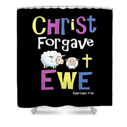 Christian Gifts For Kids Christ Forgave Ewe Shower Curtain
