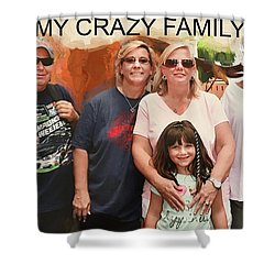 Crazy Family Shower Curtain