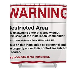 Deadly Force Warning Sign Shower Curtain