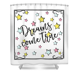 Dreams Come True - Baby Room Nursery Art Poster Print Shower Curtain