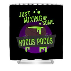 Just Mixing Some Hocus Pocus Halloween Witch Shower Curtain