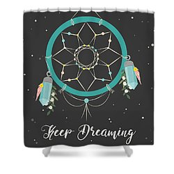 Keep Dreaming - Boho Chic Ethnic Nursery Art Poster Print Shower Curtain