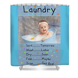Laundry Or Not Shower Curtain