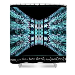 Love Is Better Shower Curtain