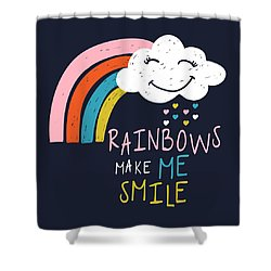 Rainbows Make Me Smile - Baby Room Nursery Art Poster Print Shower Curtain