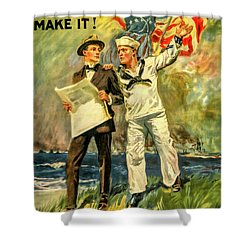The Navy Needs You Shower Curtain