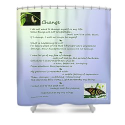 Unexpected Change Shower Curtain