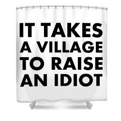 Village Idiot Bk Shower Curtain
