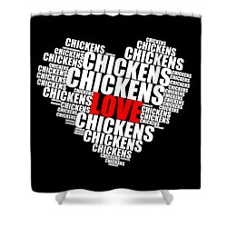 Word Cloud White Love Chickens Shower Curtain