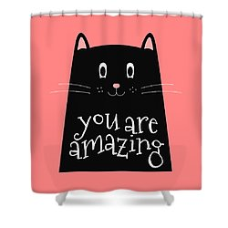 You Are Amazing - Baby Room Nursery Art Poster Print Shower Curtain