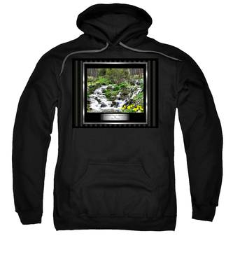 Sweatshirt featuring the photograph A Splendid Day On Logging Creek by Susan Kinney