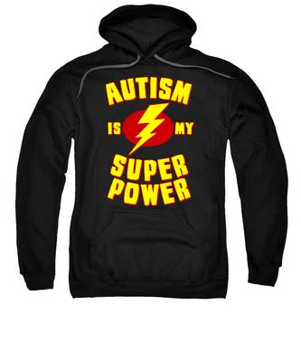 Autism Is My Superpower Sweatshirt