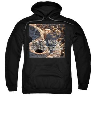 Sweatshirt featuring the photograph Be Ye Wise As Serpents by Judy Kennedy