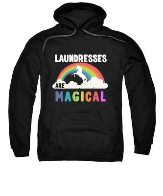 Laundresses Are Magical Sweatshirt