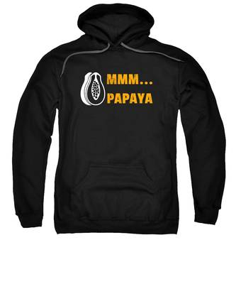 Papayas Hooded Sweatshirts T-Shirts