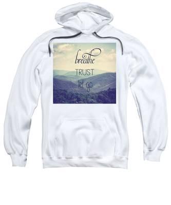 Breathe Trust Let Go Sweatshirt