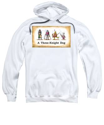 Sweatshirt featuring the digital art Three Knight Dog by Mark Armstrong